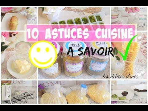 Astuce Top 10 Astuces Cuisine A Savoir Absolument Youtube Cuisine Astuces Trucs Et Astuces De Cuisine