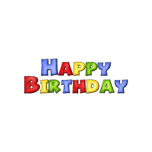 Tubes Anniversaires Liked On Polyvore Featuring Birthday And