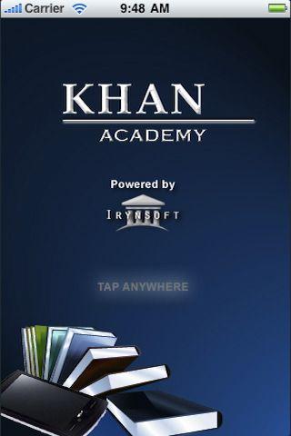 Khan Academy app Khan Academy tutorials allow you to