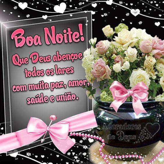 Imagem De Boa Noite Paz Amor Saude E Uniao Com Imagens