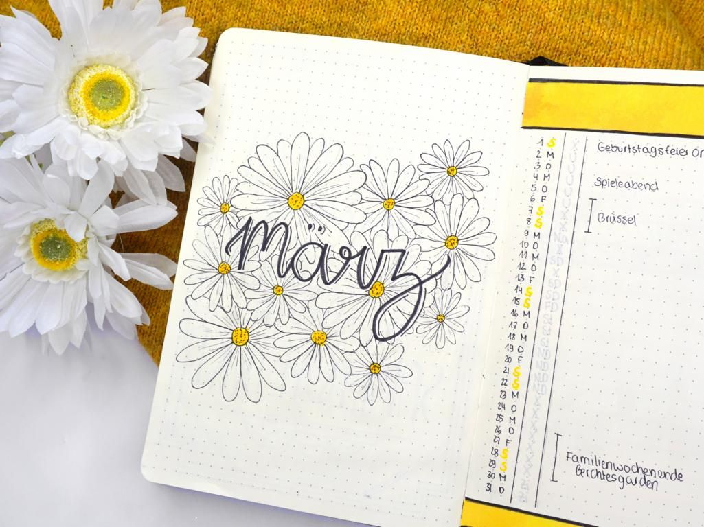 Bullet Journal   März 2020 – Don't let anyone trample on your daisies!