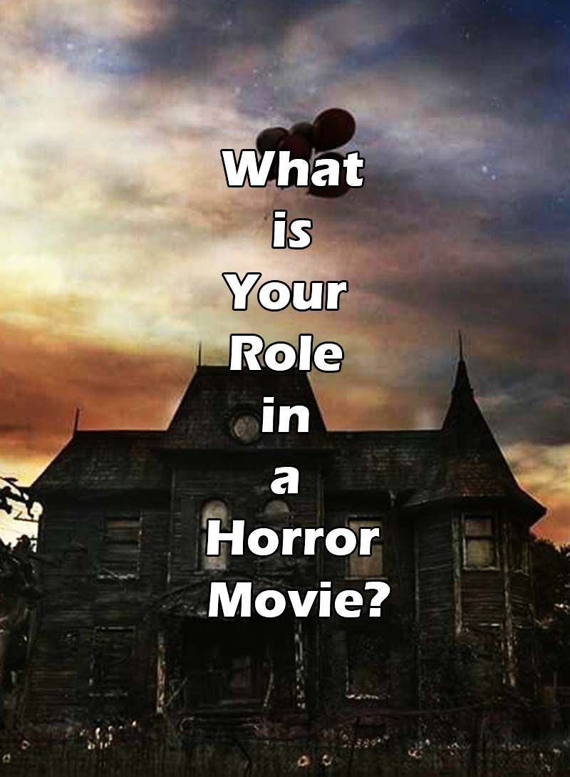 What is Your Role in a Horror Movie? | tests | Fun quizzes, Quizzes