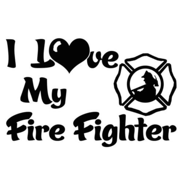Download I Love My Firefighter Window Decal Sticker   Firefighter ...