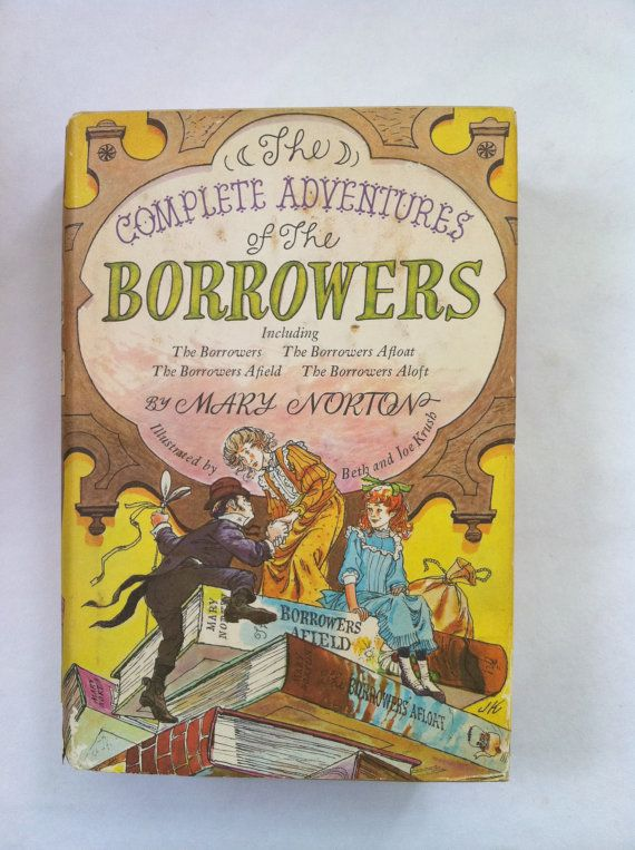 Complete Adventures Of The Borrowers My Grandmother Told Me About