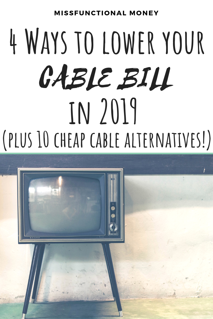 4 Ways To Lower Your Cable Bill In 2019   Cheap