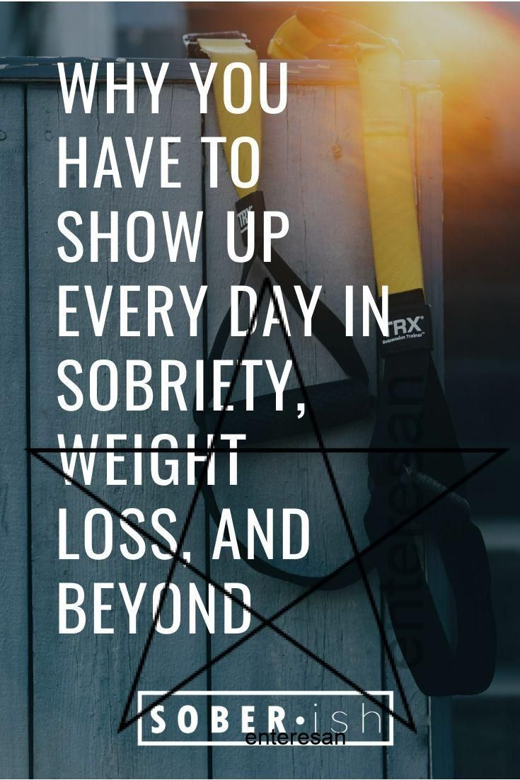 Big #life #changes #like #sobriety, #weight #loss, #or #beginning #a #new #fitness #routines #requir...