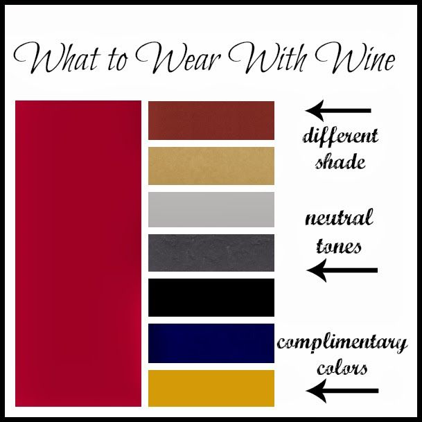 My New Favorite Outfit What To Wear With Wine Color Combinations For Clothes Complimentary Colors What To Wear