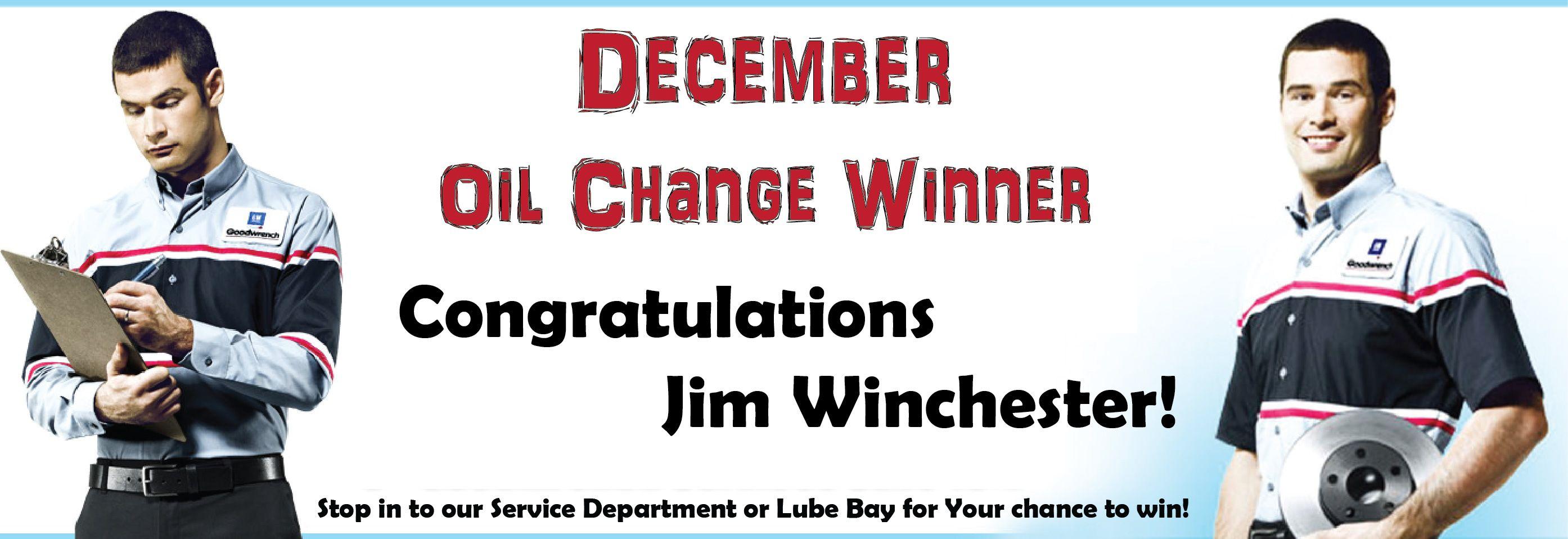 Congratulations Jim Winchester He Was December S Oil Change
