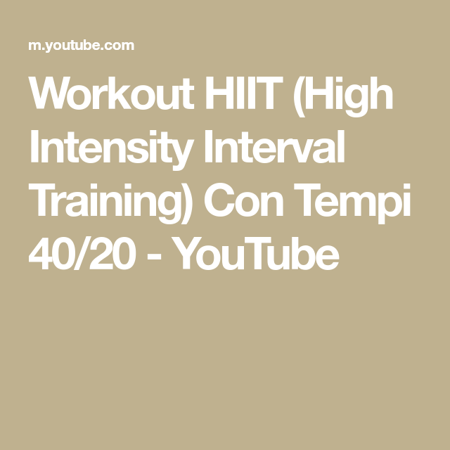 Workout HIIT (High Intensity Interval Training) Con Tempi 40/20