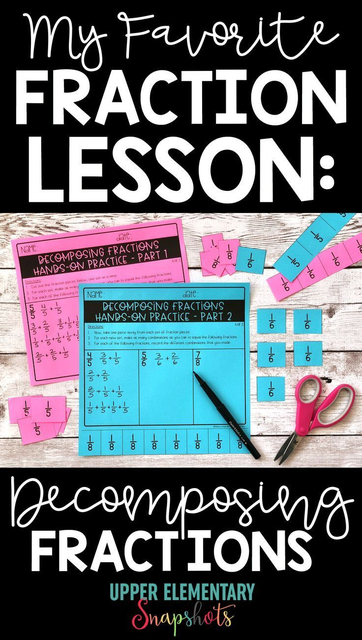 My Favorite Fraction Lesson: Decomposing Fractions | Improper ...
