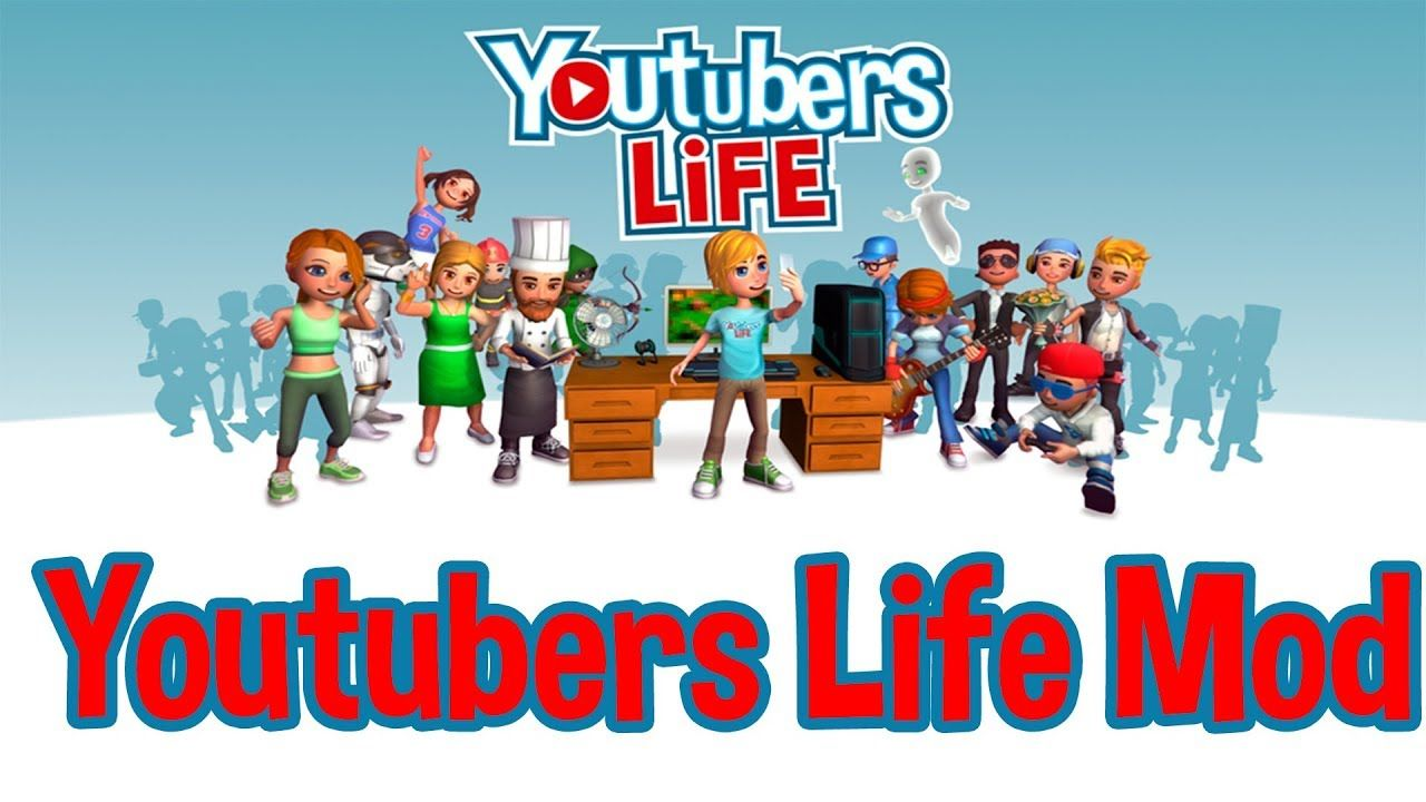 download youtubers life mod apk 2018