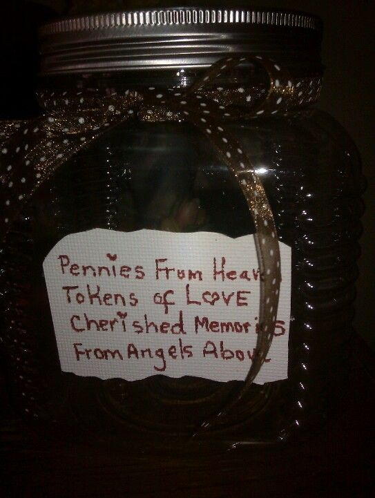 My Special Jar I Made For Keeping Penny S From Heaven In Penny Jar Pennies From Heaven Mason Jar Crafts