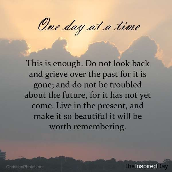 One Day At A Time Quote 1 Picture Quote 1 Self Esteem Time