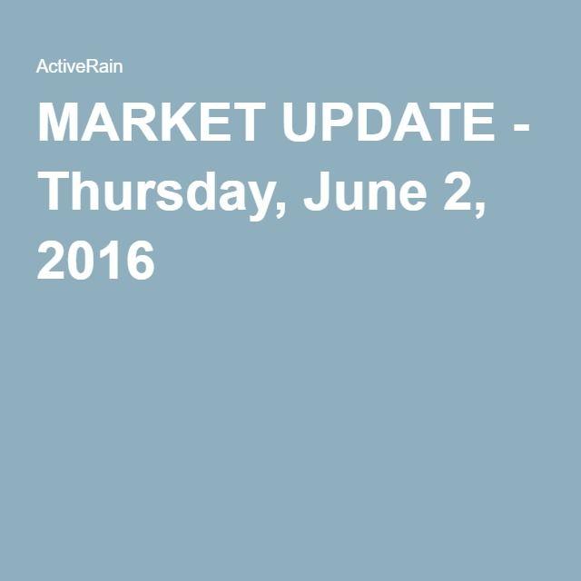 MARKET UPDATE - Thursday, June 2, 2016