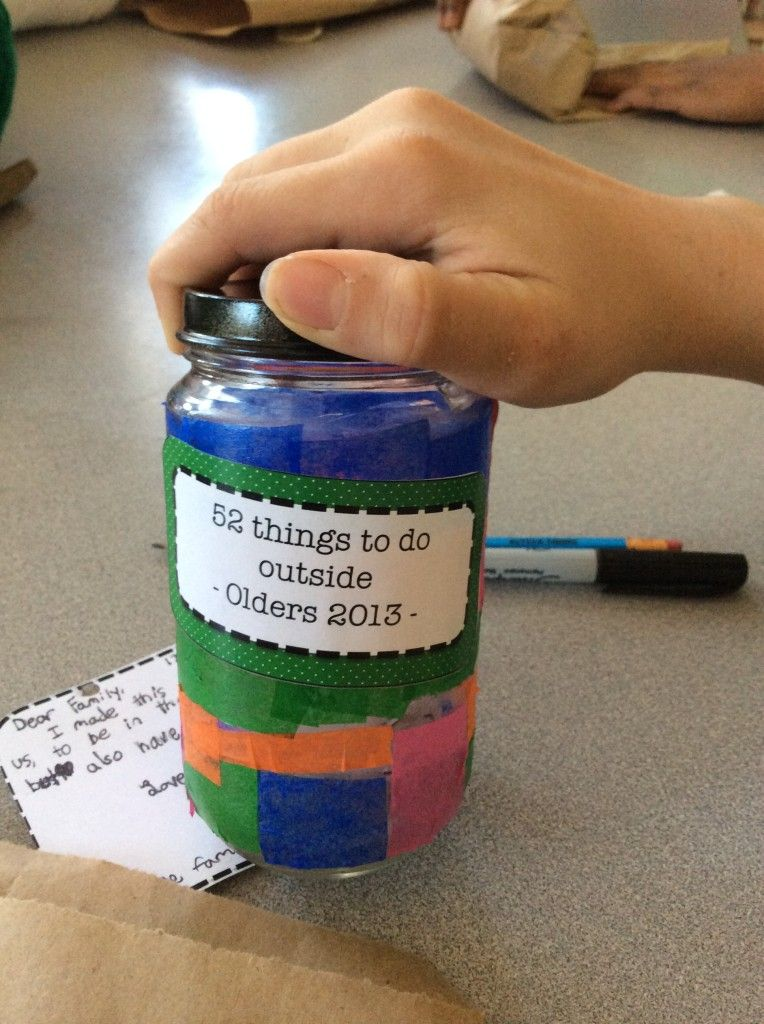 Simple and meaningful easy gift from kids to make - decorate a jar and put 52 notes inside: outdoor play ideas, conversations starters, random acts of kindness, one for each week.