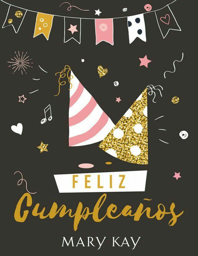 Pin By Mari Velazquez On Mk Espanol Pinterest Happy Birthday