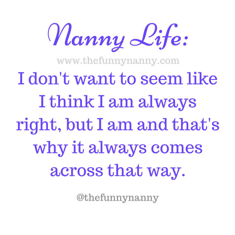 Funny Memes That Perfectly Describe Nanny Life  Silly Jokes