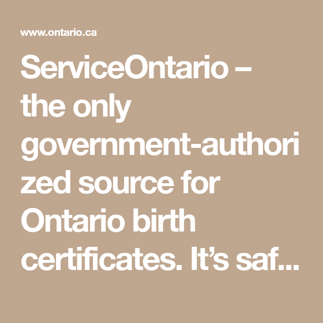 ServiceOntario – the only government-authorized source for Ontario ...