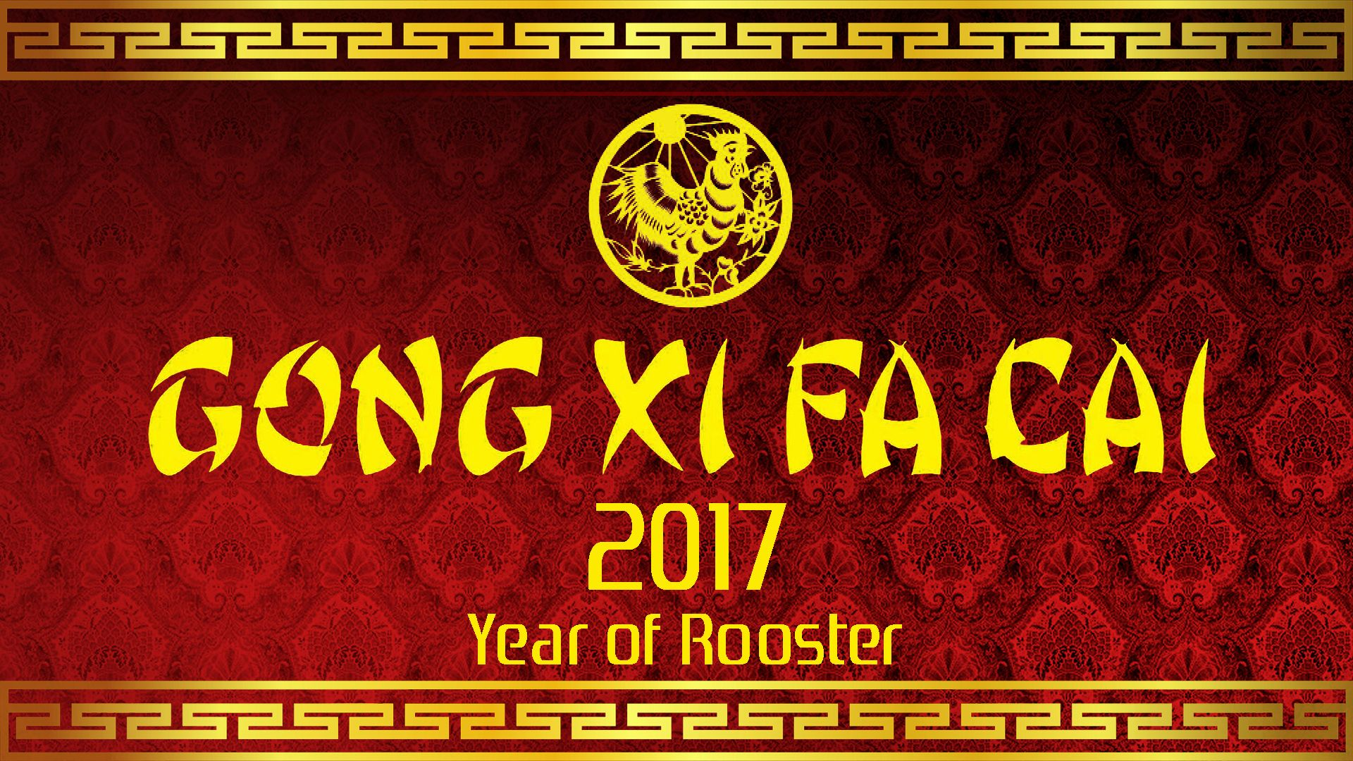 Gong Xi Fa Cai 2017 Happy Chinese New Year Wallpaper Tahun