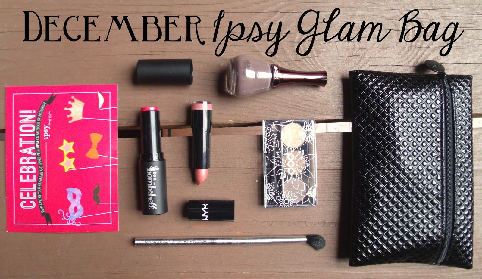 Sincerely, Sara   Style & Books: Ipsy Glam Bag (December 2013 + January 2014)