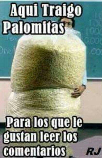 Palomitas Para Los Comentarios Comentarios Chistes Chiste Meme