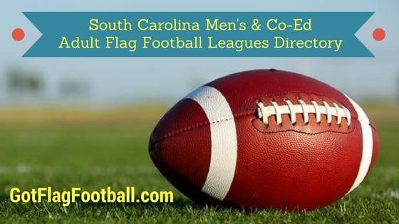 South Carolina Adult Flag Football Leagues Near Me Plus Pickup
