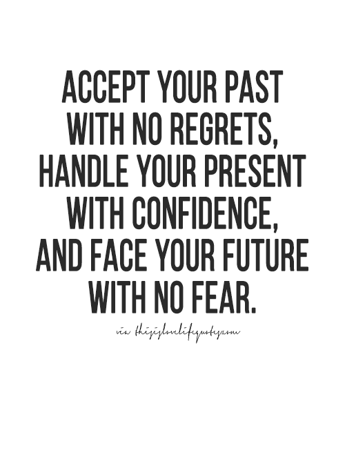 More Quotes Love Quotes Life Quotes Live Life Quote Moving On Quotes Awesome Life Quotes Visit Thisislovelifequo My Past Quotes Fear Quotes Past Quotes