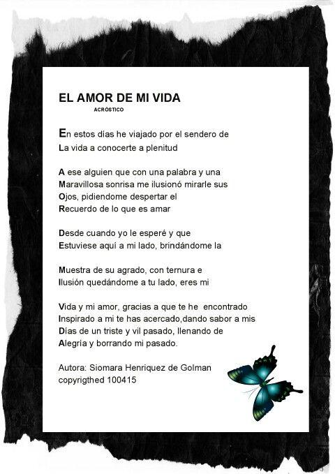El amor de mi vida.. poema en acróstico | Siomara | Pinterest | Amor ...