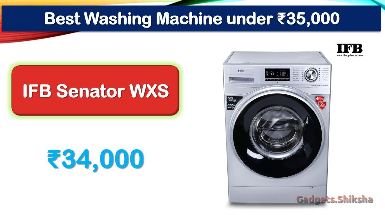 8 Best Washing Machines Under 35000 Rupees In India Market Front Loading Washing Machine Washing Machine Brands Washing Machine