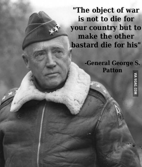 Dat Badass General Words Of Wisdom Military Quotes George
