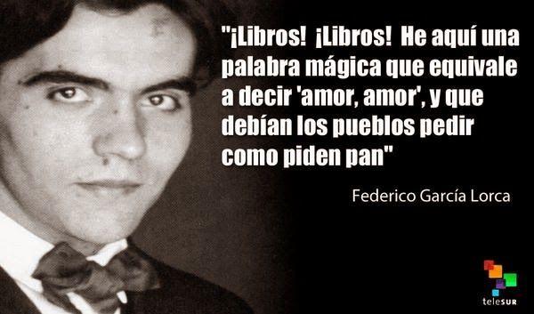 Pueblo Que Lee Federico Garcia Lorca Frases De Garcia Lorca García Lorca