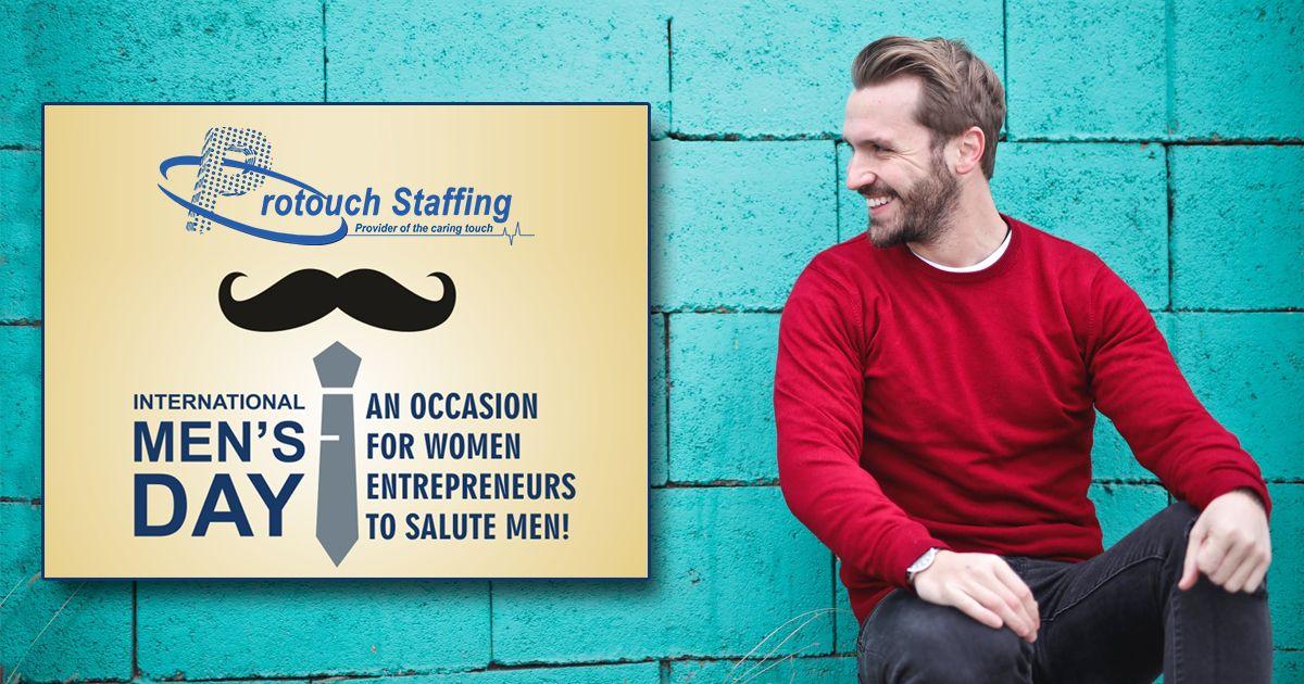 InternationalMensDay Protouchstaffing Day wishes, Men