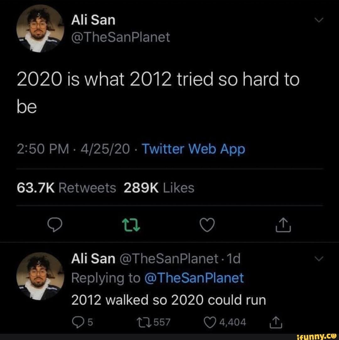 2020 is what 2012 tried so hard to be - )