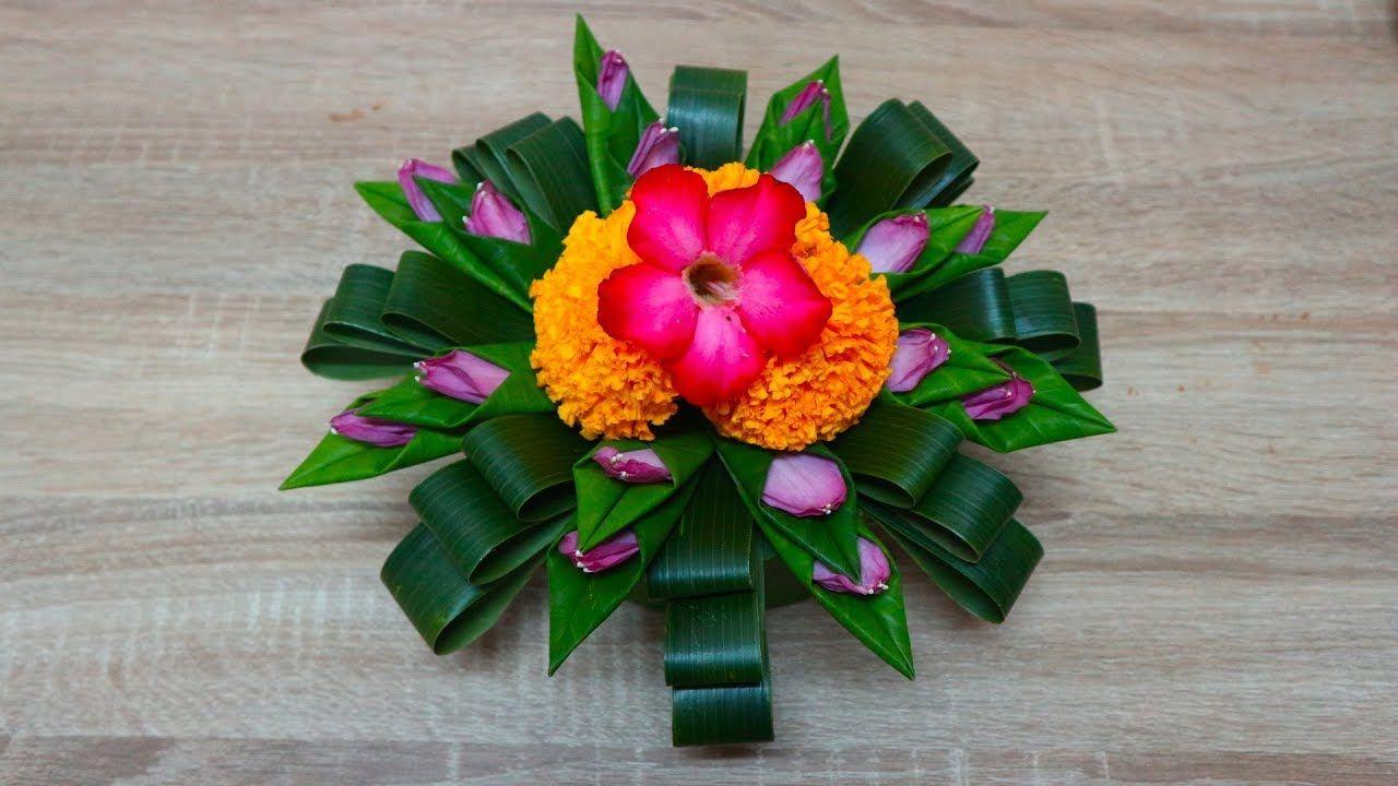 กระทงใบมะพร าวและใบตองแบบง ายๆ สวยๆ 7orn Diy Youtube Arranjos De Flores Arranjos Flores