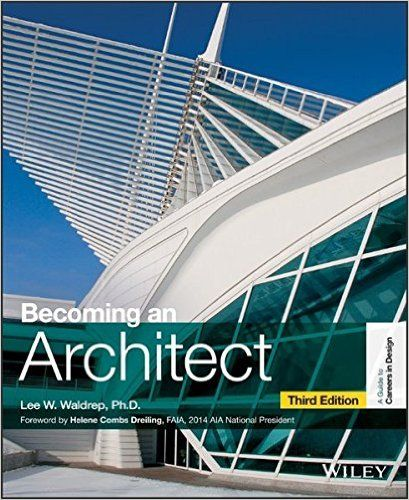 Marvelous Becoming An Architect (Guide To Careers In Design): Lee W. Waldrepu2026