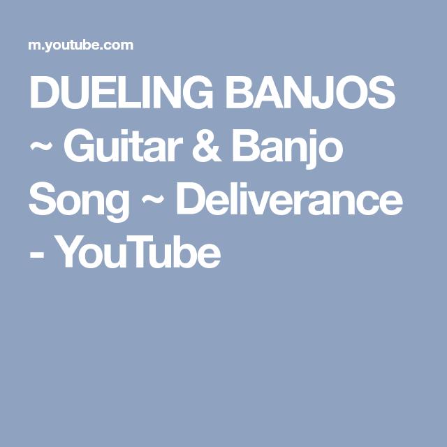Dueling Banjos Guitar Banjo Song Deliverance Youtube Nik