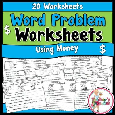 20 Word Problems Worksheets using Money $ | Teacher\'s Notebook ...