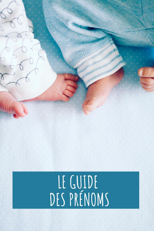 Prenoms Suivez Le Guide Guide Des Prenoms Prenom Signification Prenom