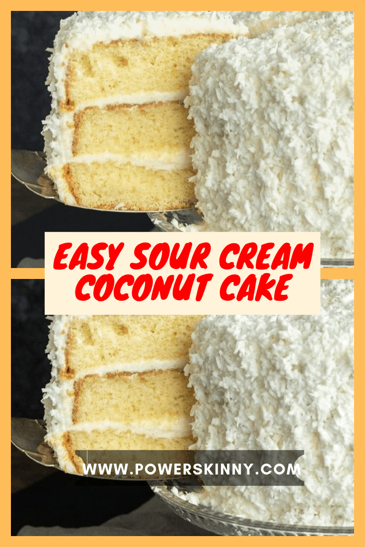 Easy Sour Cream Coconut Cake Page 2 Of 2 One Of Recipe In 2020 Cake Recipe Using Sour Cream Sour Cream Coconut Cake Best Coconut Cake Recipe