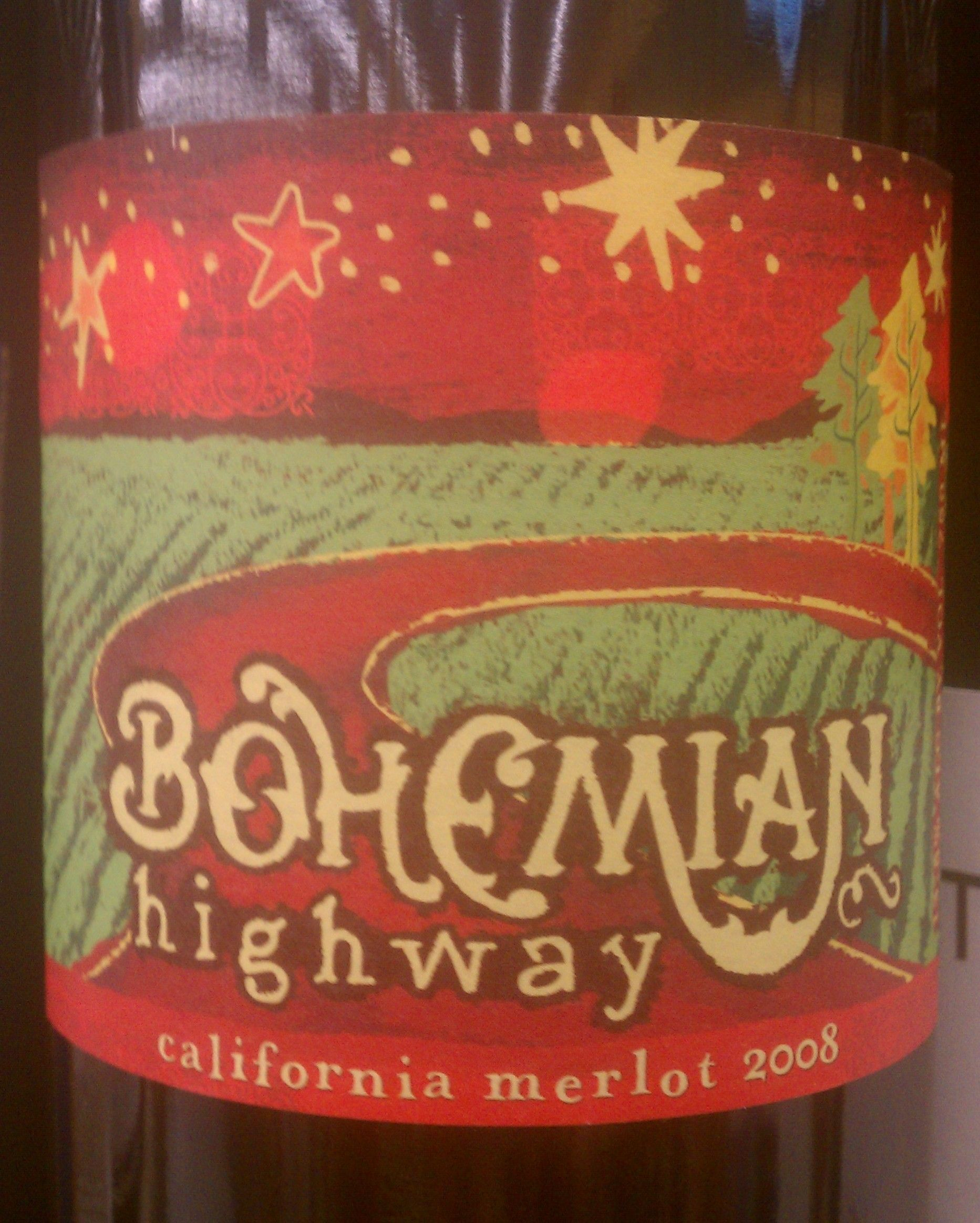 Bohemian Highway Wine Label Unique Wines Wine Lables Wine Time