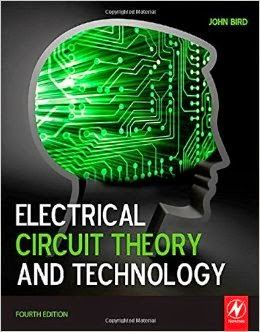 Electrical Circuit Theory And Technology 4th Edition By John Bird