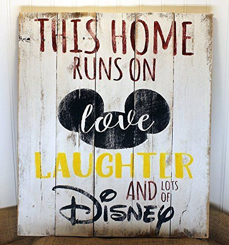 This Home Runs On Love Laughter And Lots Of Disney Wall Art Sign For Home Decor Handmade From Reclaimed Pallet W Disney Wall Art Disney Home Decor Disney Sign