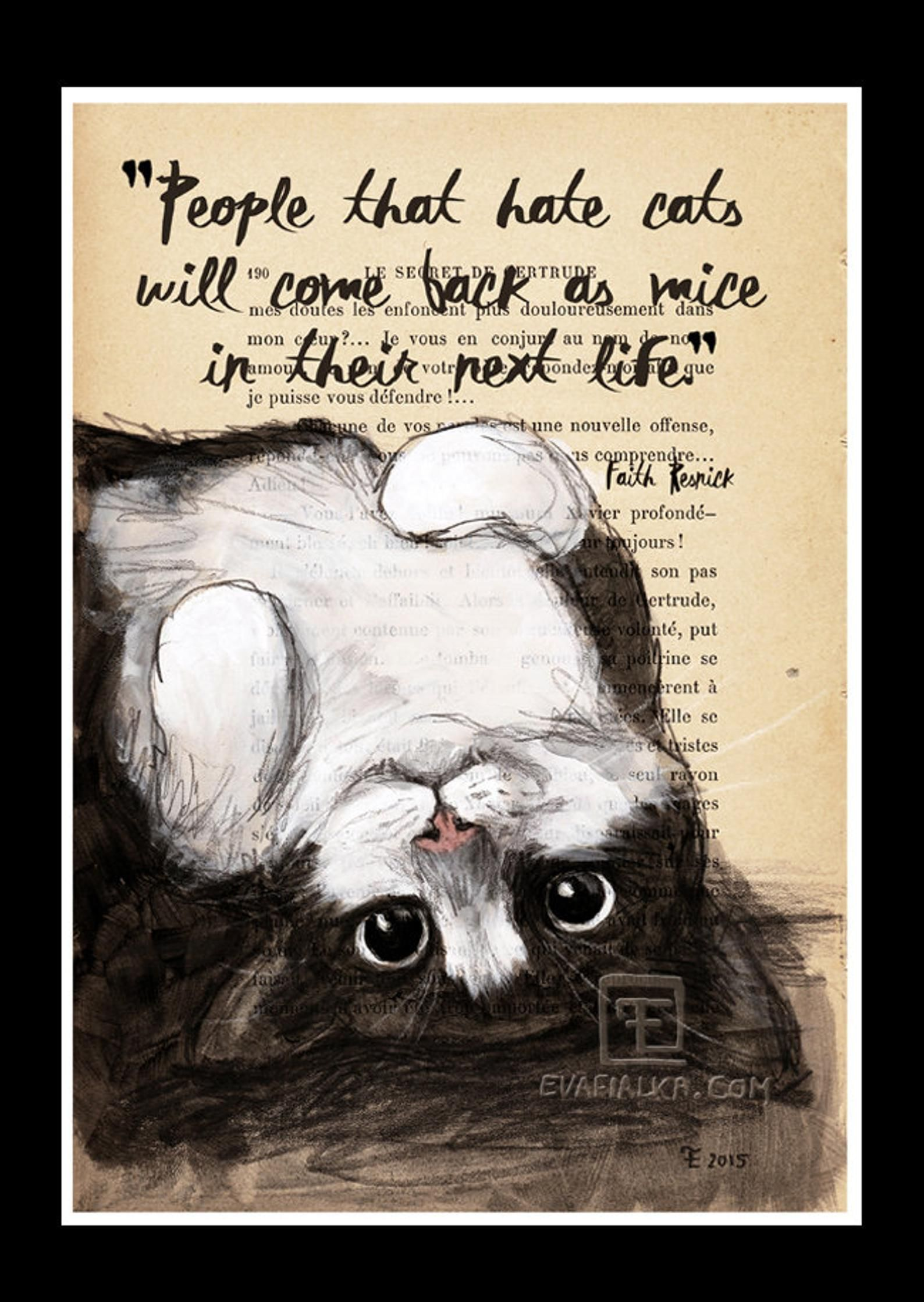 Set of 2 Quote Print A4 -Cat Illustration-Art Print-Cat Art-Home Decor-Reproduction : People that hate cats... by Eva Fialka
