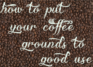 Put your used coffee grounds to good use lagom hygge - Are coffee grounds good for your garden ...