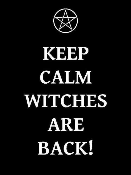 Keep Calmwitches Are Back Witches Wicca Frases