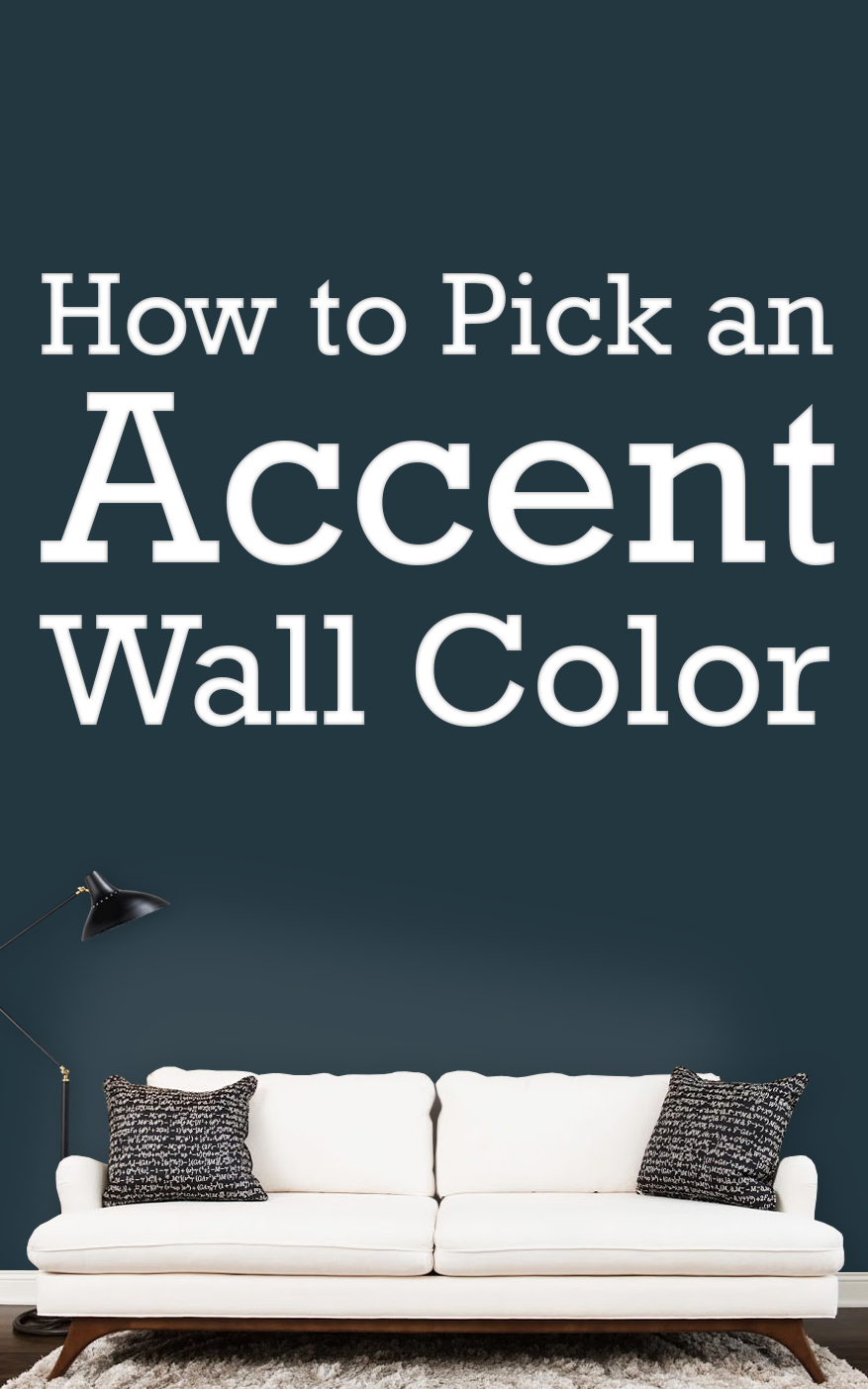 How To Pick An Accent Wall Color Budget Dumpster Accent Wall Colors Brown Accent Wall Accent Wall Paint