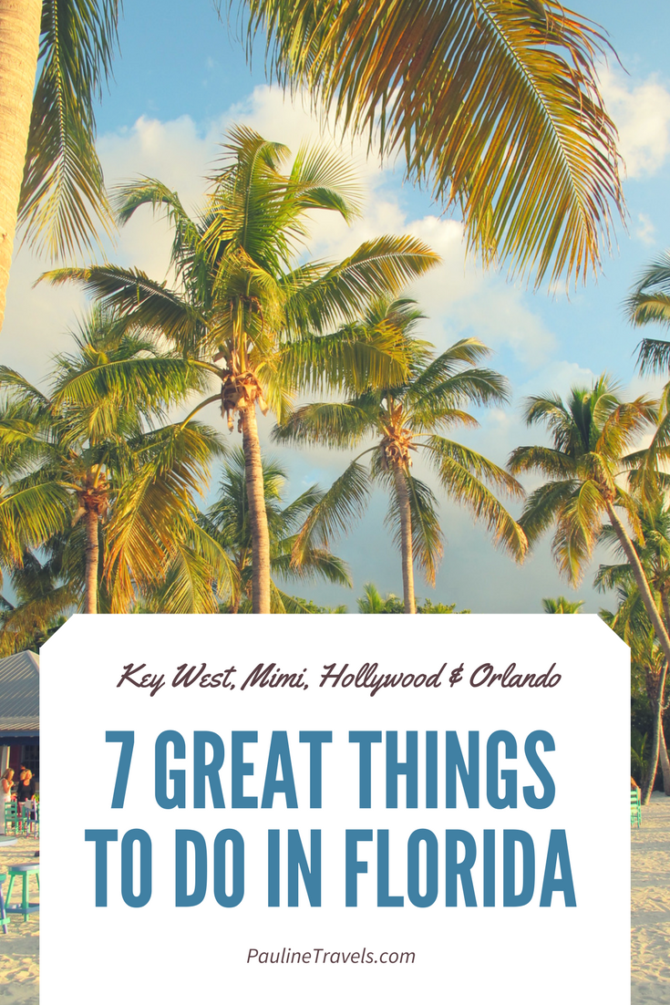 7 Great Things To Do In Florida Key West Miami Hollywood Orlando Florida Vacation Packages Florida Vacation Beach Road Trip