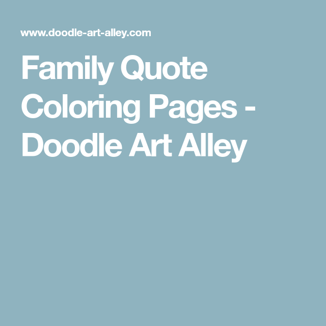 Family Quote Coloring Pages Doodle Art Alley Graphics And