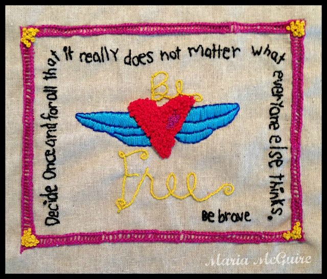 Believe Dream Create with Maria My Brave Girl Art Maria McGuire. Embroidered Brave Girl design.