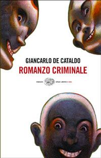 Romanzo criminale (Giancarlo De Cataldo, 2002)
